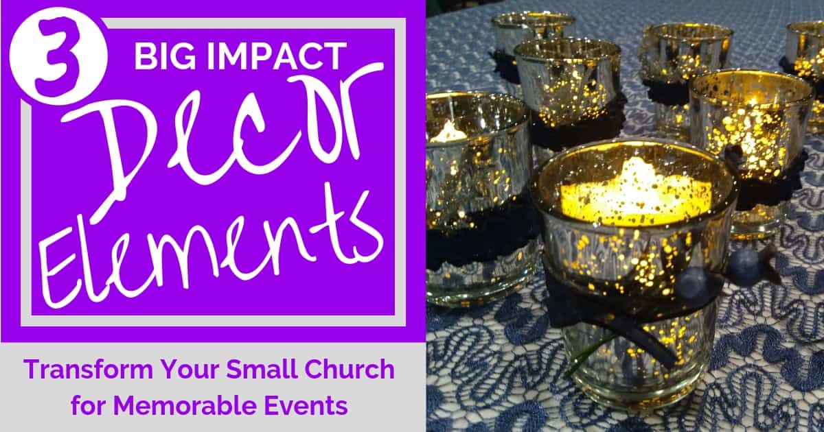 DECORATING IDEAS: TRANSFORM YOUR SMALL CHURCH FOR MEMORABLE EVENTS
