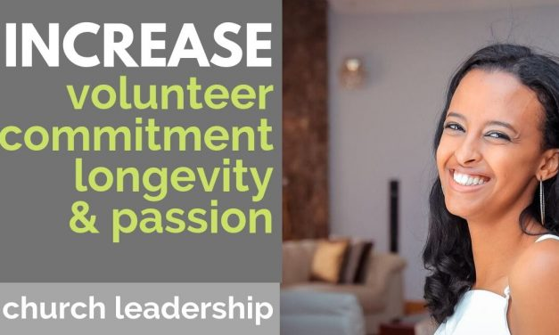 INCREASE VOLUNTEER COMMITMENT, LONGEVITY, AND PASSION