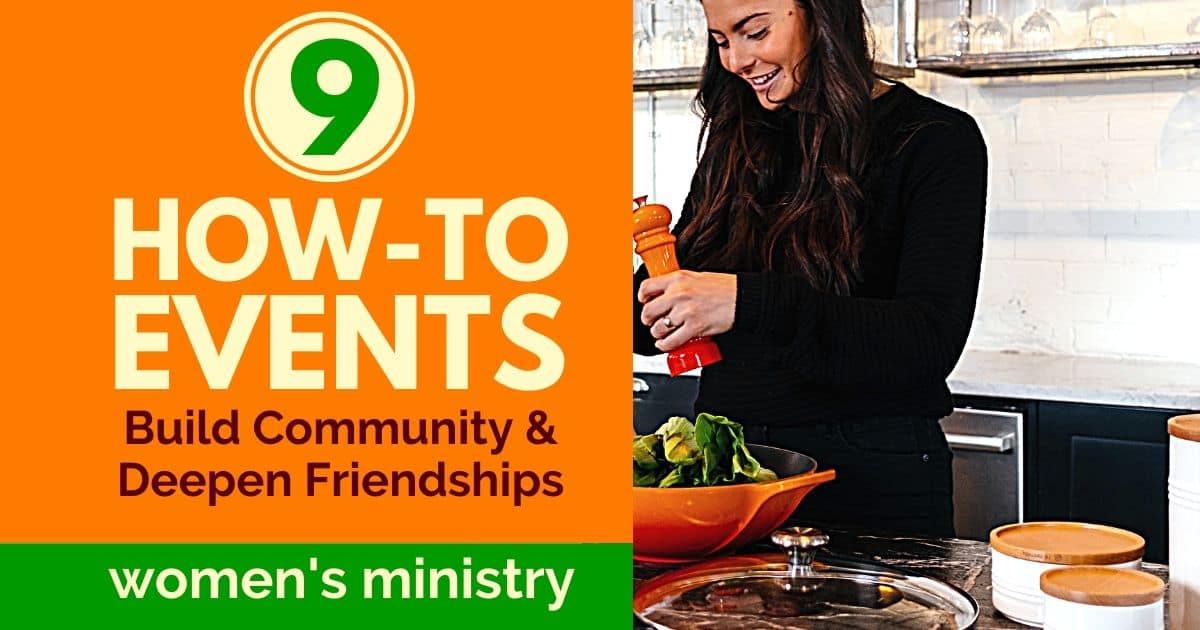WOMEN'S MINISTRY IDEAS TO BUILD COMMUNITY
